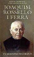 Joaquim Rosselló i Ferrà. Un misionero de corazón (POPULAR) por Manuel Soler Palá