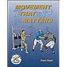 Movement That Matters by Paul Chek (2001-05-15)