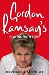 [ GORDON RAMSAY'S PLAYING WITH FIRE BY RAMSAY, GORDON](AUTHOR)PAPERBACK