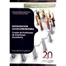 Cuerpo Profesores de Enseñanza Secundaria. Intervención sociocomunitaria : programación didáctica y supuestos prácticos