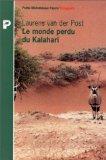 Le monde perdu du Kalahari