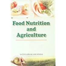 Food Nutrition and Agriculture