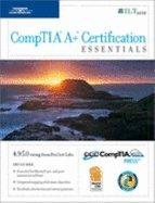 CompTIA A+ Certification: Essentials