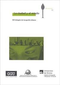 Descargar Libro La ciudad y el miedo: VII Coloquio de Geografía Urbana (Diversitas) de Obdúlia Gutiérrez