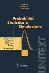 Probabilità statistica e simulazione. Programmi applicativi scritti con Scilab