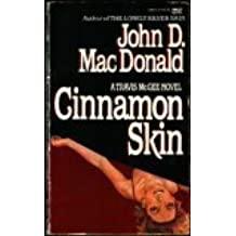 Cinnamon Skin by John D. MacDonald (1986-01-12)