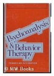 Psychoanalysis and Behaviour Therapy: Toward an Integration