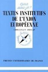 Textes institutifs de l'Union Européenne