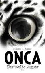 ONCA - Der weiße Jaguar