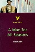 A Man for All Seasons (York Notes)