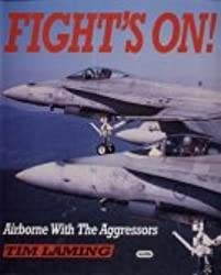 Fights on!: Airborne with the Aggressors
