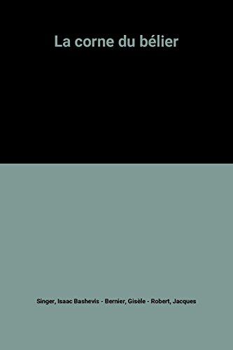 La corne du bélier par Isaac Bashevis Singer