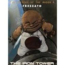 The Iron Tower (Keepers of the Maser)