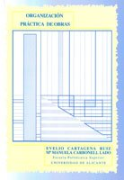 Organización práctica de obra por María Manuela Carbonell Lado