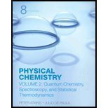 Physical Chemistry, Vol. 2: Quantum Chemistry, Spectroscopy, and Statistical Thermodynamics 8th edition by Atkins, Peter, De Paula, Julio (2006) Paperback