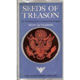 Seeds of treason: the true story of the Chambers-Hiss tragedy (The Americanist Library)