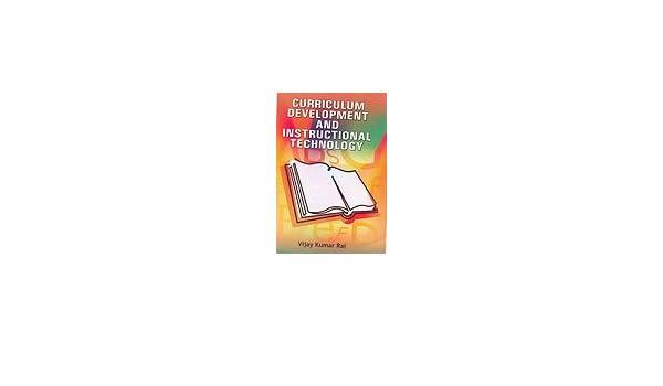 Buy Curriculum Development And Instructional Technology Book Online
