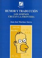 Humor y traducción. Los Simpson cruzan la frontera (Estudis sobre la traducció)