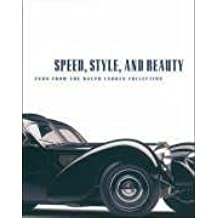 Speed, Style, and Beauty - Cars From the Ralph Lauren Collection by Beverly Ray and Winston S.Goodfelloe Kimes (2005-12-24)