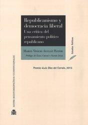 Republicanismo y democracia liberal. Una crítica del pensamiento político republicano (Estudios Políticos)