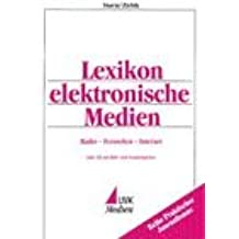 Lexikon elektronische Medien: Radio - Fernsehen - Internet - inklusive CD-ROM mit Film-, Bild- und Hörspielen by Robert Sturm (2001-09-05)