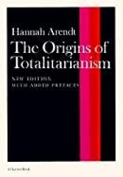 [(Origins of Totalitarianism)] [Author: Professor Hannah Arendt] published on (March, 1973)