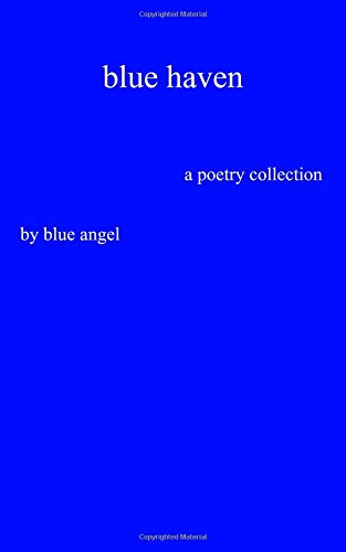 blue haven: a poetry collection Blue Haven