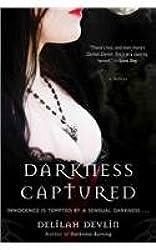 [Darkness Captured] (By: Delilah Devlin) [published: December, 2010]