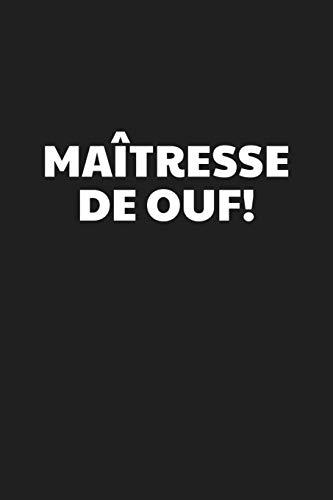 Maîtresse De Ouf!: Cadeau Institutrice Original par  Coccinelle Publication
