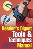 Reader's Digest Tools and Techniques Manual