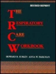 The Respiratory Care Workbook