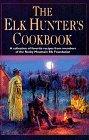 Rocky Mountain Elk (The Elk Hunter's Cookbook by From the Members of the Rocky Mountain Elk Foundation (1994-10-01))