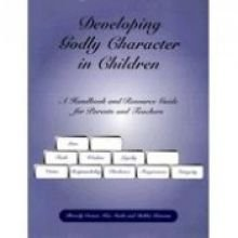 Title: Developing Godly Character in Children