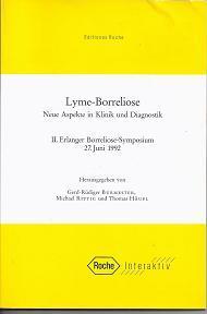 lyme-borreliose-neue-aspekte-in-klinik-und-diagnostik-ii-erlanger-borreliose-symposium-27-juni-1992-editiones-roche