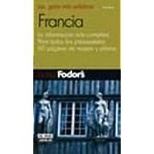(1) Francia (guia fodor`s) (Guias Fodor's)