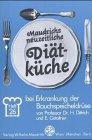 Maudrich neuzeitliche Diätküche (Diätvorschriften), H.26, Diät bei Erkrankungen der Bauchspeicheldrüse