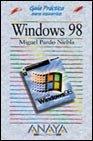 Windows 98 - guia practica (Anaya Multimedia) por Miguel Pardo Niebla