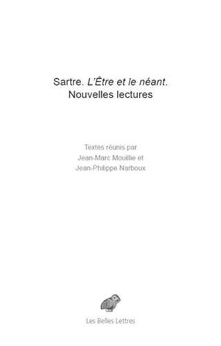 Sartre. L'tre et le nant: Nouvelles lectures
