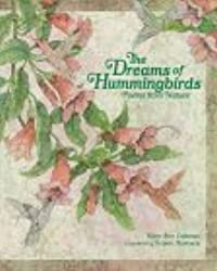 The Dreams of Hummingbirds: Poems from Nature