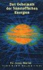 Das Geheimnis der feinstofflichen Energien [VHS]