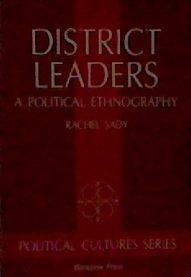 District Leaders: A Political Ethnography (Political Cultures) por Rachel R Sady