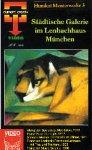 Städtische Galerie im Lenbachhaus München [VHS]