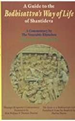 A guide to the Boddhisattva's way of life of Shantideva: A commentary (Bibliotheca Indo-Buddhica series)