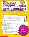 Writing Effective Report Card Comments (Hammett's Learning World)