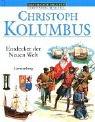 Christoph Kolumbus: Entdecker der Neuen Welt