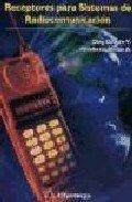 Descargar Libro Receptores Para Sistemas de Radiocomunicaciónes (ACCESO RÁPIDO) de Jardón
