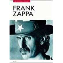Frank Zappa in his own words (In Their Own Words Ser)
