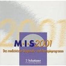 MIS 2001, 1 CD-ROM Das medizinische Diagnostikpogramm und Therapieprogramm. Für Windows 3.1/95