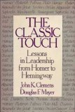 The Classic Touch by John K. Clemens (1987-04-01)