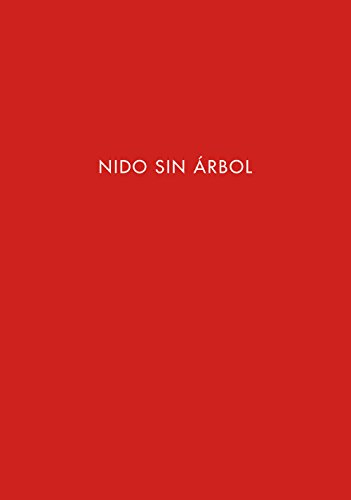 Nido sin árbol. Ediz. spagnola e inglese